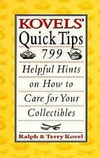 Kovels' Quick Tips: 799 Helpful Hints on How to Care for Your Collectibles Kove