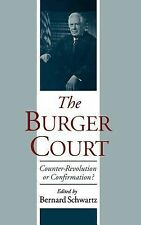 The Burger Court : Counter-Revolution or Confirmation? (1998, Hardcover)