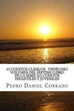 45 Cuentos Clásicos - undécimo Volumen Del Séptimo Libro de la Serie 365...