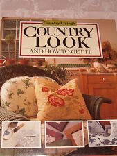 Country Living's Country Look and How to Get It by Country Living Magazine...