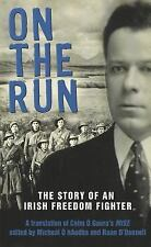 On the Run: The Story of an Irish Freedom Fighter