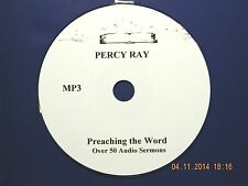 Dr. Percy Ray, OVER 50 AUDIO SERMONS ON 1 CD IN MP3 FORMAT