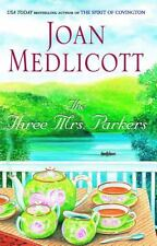 The Three Mrs. Parkers by Joan Medlicott (2005, Paperback)
