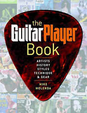 The Guitar Player Book: The Ultimate Resource for Guitarists - Mike Molenda, kb1