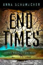 End Times: The Prophet.. by Romina Russell and Anna Schumacher (2014, Hardcover)