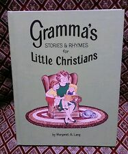 Gramma's Stories and Rhymes for Little Christians by Margaret A. Lang (1984, HC)