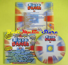 CD EURO DANCE 11 compilation 2004 HAIDUCII LAMAR ALVIS BABY H no lp mc dvd (C14)
