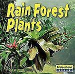 Rain Forest Plants (Life in the World's Biomes)-ExLibrary