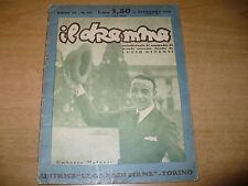 RIVISTA IL DRAMMA N.103 DICEMBRE 1930 UMBERTO MELNATI CENZATO BERNARD LAVEDAN