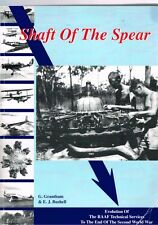 Shaft of the Spear: History RAAF Technical Services, G. Grantham & E. J. Bushell