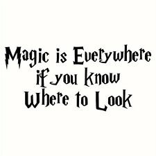 Harry Potter - Magic is Everywhere Decal / Sticker - Choose Size & Color