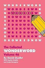 Wonderword Volume 46 by David Ouellet, Sophie Ouellet and Linda Boragina...