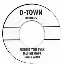 BARBRA McNAIR-FORGET YOU EVER MET ME BABY/ BRENDA HOLLOWAY-CRYING TIME   D-TOWN