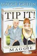Tip It The World According to Maggie Kathy Griffin (2010, Hardcover)