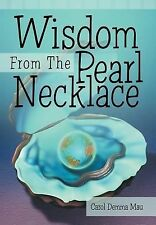 Wisdom from the Pearl Necklace by Carol Demma Mau (2014, Hardcover)