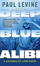 The Deep Blue Alibi: A Solomon vs. Lord Novel, Paul Levine, Good Book