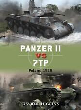 Duel: Panzer II Vs 7TP : Poland 1939 66 by David R. Higgins (2015, Paperback)