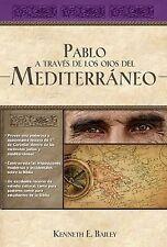 Pablo a Través de Los Ojos Mediterráneos : Estudios Culturales en Primera de...