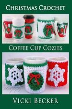 Coffee Cup Cozies by Vicki Becker (2013, Paperback)