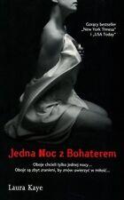 Jedna noc z bohaterem, Laura Kaye, polish book, polska ksiazka