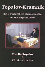 Topalov-Kramnik - 2006 World Chess Championship NEW BOOK