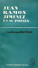 Guillermo Diaz- Plaja  JUAN RAMON JIMENEZ EN SU POESIA