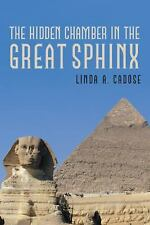 The Hidden Chamber in the Great Sphinx