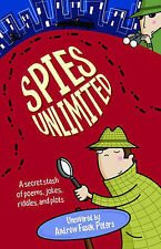 Spies Unlimited: A secret stash of poems, jokes, rddles, and plots: A Secret Sta