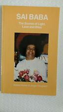 Sai Baba : Source of Light, Love and Bliss by Kailash Kumar and Jorgen Hovgard (