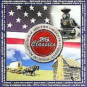 "SONGS OF RURAL AMERICA, CD ""25 CLASSICS"" NEW SEALED"