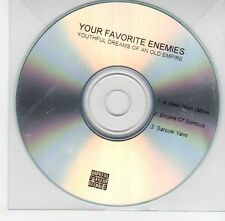 (EF965) Your Favorite Enemies, Youthful Dreams of an Old Empire - DJ CD