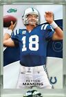 2010 PEYTON MANNING ETOPPS IN-HAND CHROME-LIKE