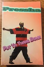 Pressha Put Ya Thang Down 1995 Mint Florida G-rap G-Funk Tape