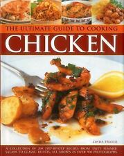 The Ultimate Guide to Cooking Chicken : A Collection of 200 Step-By-Step...