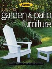Building Garden & Patio Furniture: Classic Designs, Step-by-Step Proje-ExLibrary