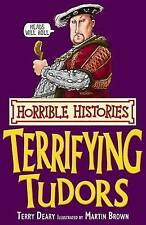 Terrifying Tudors (Horrible Histories), Deary, Terry, New condition, Book