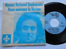 JEAN-PIERRE BERUBE Hymne National Québécois QUEBEC 1977 Privé 45 rpm P/S