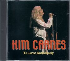 KIM CARNES : TO LOVE SOMEBODY / CD - NEU