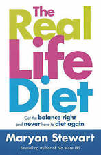 The Real Life Diet: Get the balance right and never have to diet again,ACCEPTABL