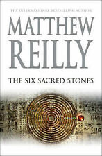 The Six Sacred Stones by Matthew Reilly (Hardback, 2007)