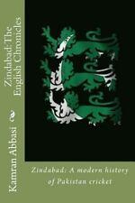 Zindabad - The English Chronicles : Zindabad - A Modern History of Pakistan...