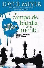 El Campo de Batalla de la Mente Para Jóvenes : Gana la Batalla en Tu Mente by...