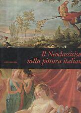 il neoclassicismo nella pittura italiana  - sovracopertina - f.lli fabbri