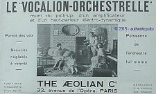 PUBLICITE THE AEOLIAN LE VOCALION ORCHESTRELLE PICK UP PIANO DE 1929 FRENCH AD