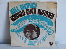 BILL MEDLEY Brown eyed woman 61619
