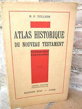 Livret: Atlas historique du Nouveau Testament, R. P. Tellier 1948