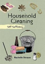 Household Cleaning: Self-Sufficiency (The Self-Sufficiency Series) by Strauss, R