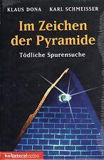 IM ZEICHEN DER PYRAMIDE - Klaus Dona ( wie Erich von Däniken ) BUCH