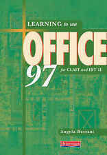 Learning to use Office 97 for CLAIT and IBT2, Angela Bessant