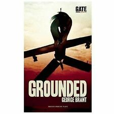 Grounded by George Brant (2013, Paperback)